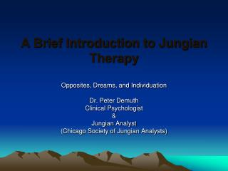 A Brief Introduction to Jungian Therapy