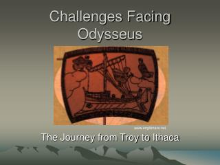 Challenges Facing Odysseus
