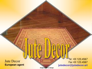 Jute Decor European agent