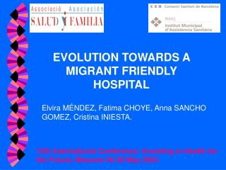 EVOLUTION TOWARDS A MIGRANT FRIENDLY HOSPITAL