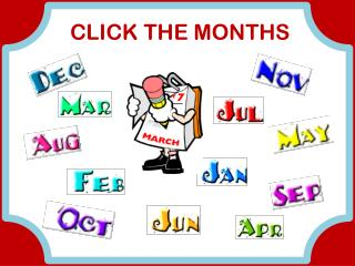 CLICK THE MONTHS
