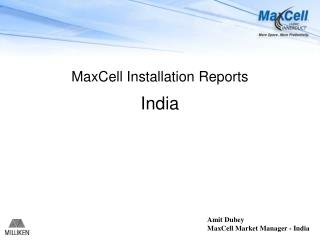 MaxCell Installation Reports India
