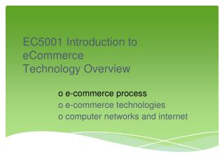 EC5001 Introduction to eCommerce  Technology Overview