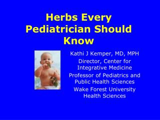 Herbs Every Pediatrician Should Know