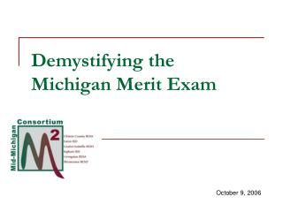 Demystifying the  Michigan Merit Exam