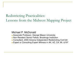 Redistricting Practicalities: Lessons from the Midwest Mapping Project