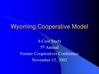 Wyoming Cooperative Model