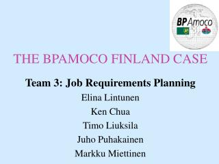 THE BPAMOCO FINLAND CASE