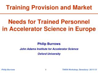Training Provision and Market Needs for Trained Personnel in Accelerator Science in Europe