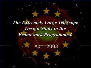 The Extremely Large Telescope Design Study in the  Framework Programme 6
