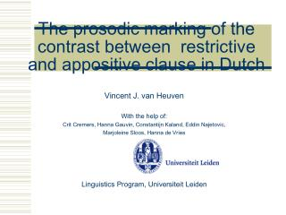 The prosodic marking of the contrast between  restrictive and appositive clause in Dutch
