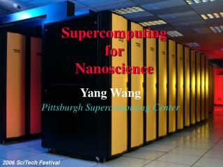 Supercomputing  for  Nanoscience