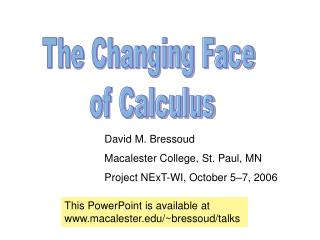 The Changing Face  of Calculus