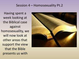 Session 4 – Homosexuality Pt.2