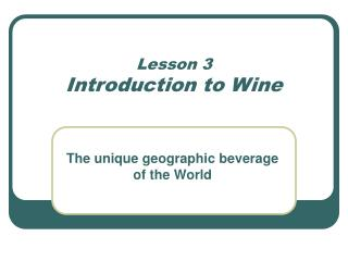 Lesson 3 Introduction to Wine