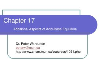 Chapter 17 Additional Aspects of Acid-Base Equilibria