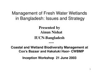 Management of Fresh Water Wetlands  in Bangladesh: Issues and Strategy