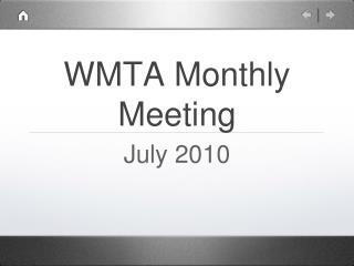 WMTA Monthly Meeting