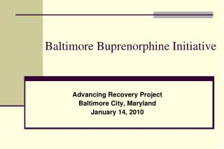Baltimore Buprenorphine Initiative
