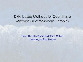 DNA-based Methods for Quantifying Microbes in Atmospheric Samples