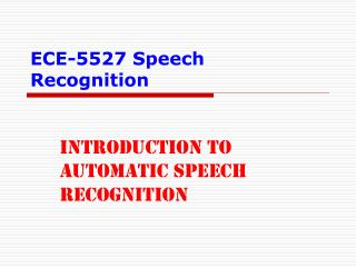 ECE-5527 Speech Recognition