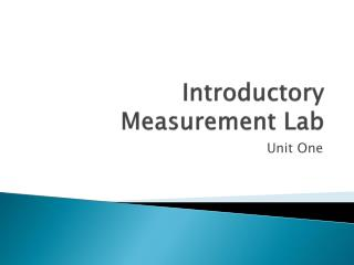 Introductory Measurement Lab