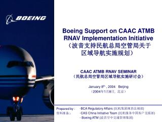 Boeing Support on CAAC ATMB RNAV Implementation Initiative (波音支持民航总局空管局关于 区域导航实施规划)
