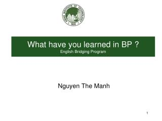 What have you learned in BP ? English Bridging Program