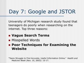 Day 7: Google and JSTOR