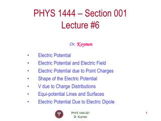 PHYS 1444 – Section 001 Lecture #6