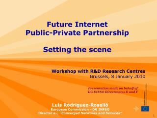 Workshop with R&D Research Centres Brussels, 8 January 2010