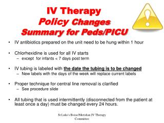 IV Therapy Policy Changes Summary for Peds/PICU