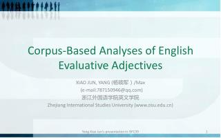 Corpus-Based Analyses of English Evaluative Adjectives