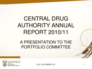 CENTRAL DRUG AUTHORITY ANNUAL REPORT 2010/11
