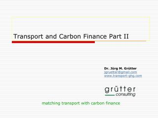 Transport and Carbon Finance Part II