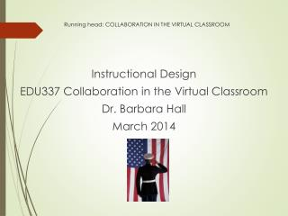 Running  head: COLLABORATION IN THE VIRTUAL CLASSROOM