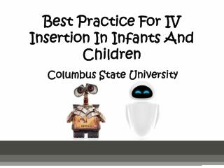 Best Practice For IV Insertion In Infants And Children