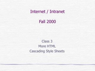 Internet / Intranet Fall 2000