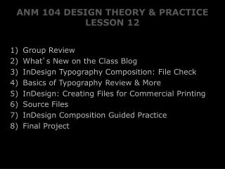 ANM 104 DESIGN THEORY & PRACTICE LESSON 12