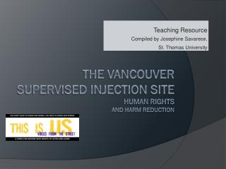 the Vancouver Supervised Injection Site Human rights and Harm Reduction