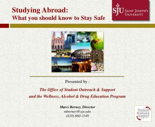 Studying Abroad:   What you should know to Stay Safe