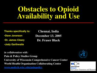 Obstacles to Opioid Availability and Use