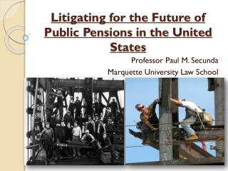 Litigating for the Future of Public Pensions in the United States