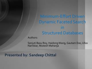 Minimum-Effort Driven  Dynamic Faceted Search  in  Structured Databases