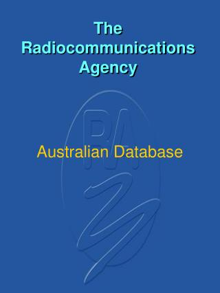 The Radiocommunications Agency