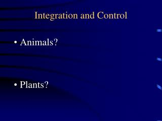 Integration and Control