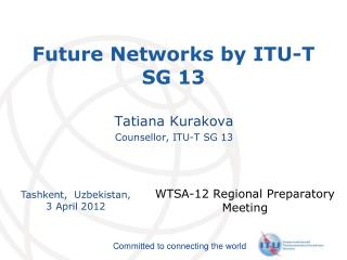 Future Networks by ITU-T SG 13