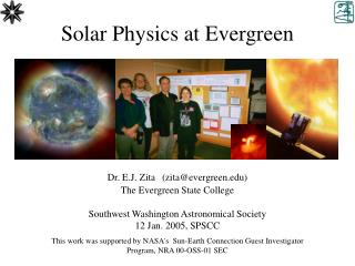 Solar Physics at Evergreen