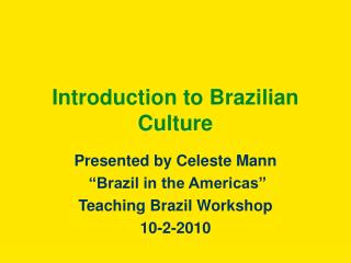 Introduction to Brazilian Culture