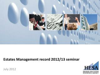 Estates Management record 2012/13 seminar